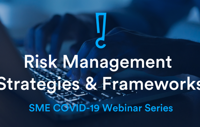 Risk Management Strategies & Frameworks - Covid-19