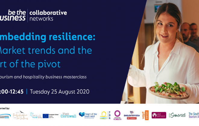 Embedding resilience: market trends & the art of the pivot - A Tourism & Hospitality Masterclass